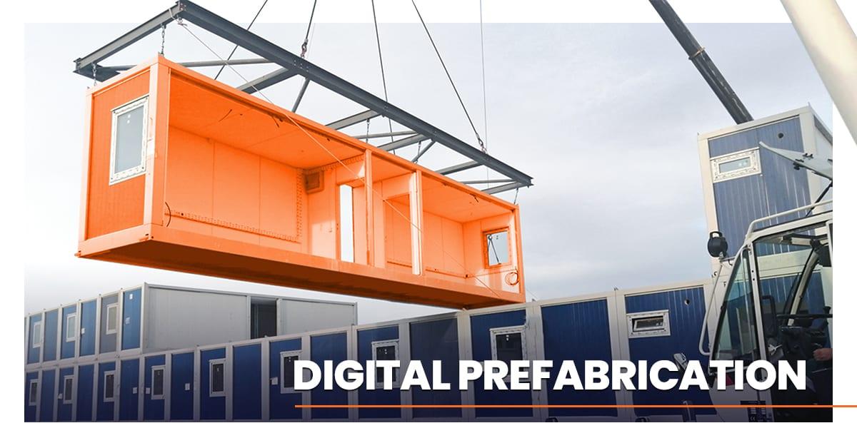 Dijital Prefabrikasyonun Avantajları